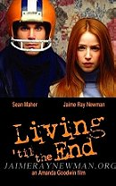 Living 'til the End                                  (2005)