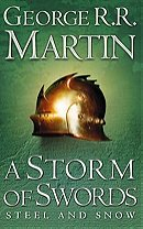 A Storm of Swords: 1 Steel and Snow (A Song of Ice and Fire, Book 3 Part 1)