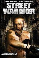 Street Warrior                                  (2008)