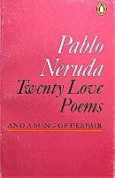 Twenty Love Poems and a Song of Despair - Pablo Neruda