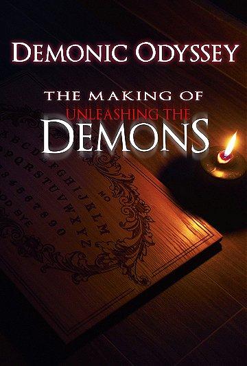 Demonic Odyssey: The Making of