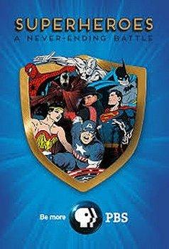 Superheroes: A Never-Ending Battle                                  (2013- )