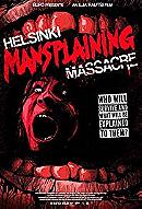Helsinki Mansplaining Massacre (2018)