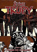 Żywe trupy: Powód do strachu (The Walking Dead, Volume 17: Something To Fear)