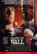 Against the Wall (1994)