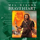 Braveheart: Original Motion Picture Soundtrack