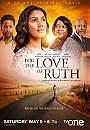 For the Love of Ruth