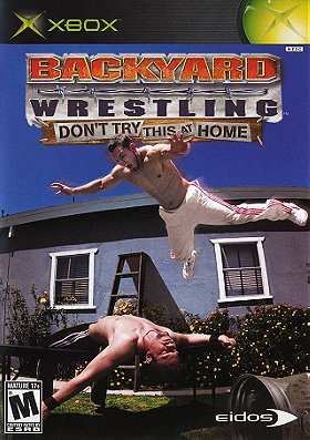 Backyard Wrestling: Don't Try This at Home