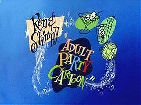 Ren & Stimpy: Adult Party Cartoon