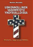 Uskonnollinen vasemmisto Yhdysvalloissa: historia, oppi ja politiikka