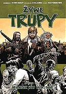 Żywe trupy: Marsz ku wojnie (The Walking Dead, Volume 19: March to War)