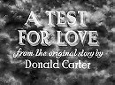 A Test for Love