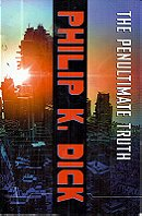 The Penultimate Truth: A Novel