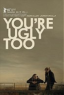 You\'re Ugly Too