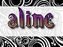Aline                                  (2008- )