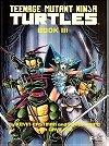 Teenage Mutant Ninja Turtles III (First Graphic Novel)