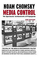 Media Control: The Spectacular Achievements of Propaganda