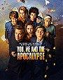 You, Me & The Apocalypse