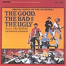 The Good, The Bad and The Ugly - Original Soundtrack