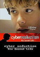 Cyber Seduction: His Secret Life                                  (2005)