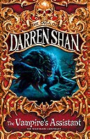 The Vampire's Assistant (Cirque du Freak/The Saga of Darren Shan, Book 2)