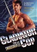 Gladiator Cop