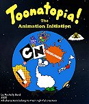 Toonatopia: The Animation Initiation
