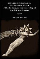 The Eclipse: Courtship of the Sun and Moon (1907)