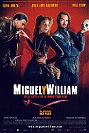 Miguel and William                                  (2007)