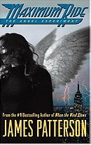 The Angel Experiment (Maximum Ride, Book 1)