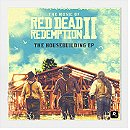 The Music of Red Dead Redemption 2: The Housebuilding EP
