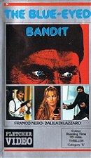 The Blue-Eyed Bandit