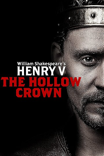 """""""The Hollow Crown"""" Henry V"""