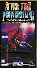 Super Fire ProWrestling Special