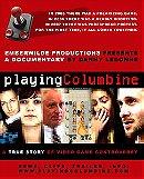 Playing Columbine                                  (2008)