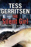 The Silent Girl (Rizzoli & Isles #9)