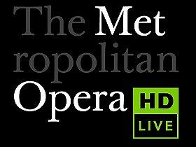 The Metropolitan Opera HD Live