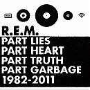 Part Lies, Part Heart, Part Truth, Part Garbage 1982–2011