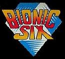 Bionic Six                                  (1987- )
