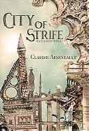 City of Strife - Claudie Arseneault
