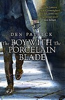 The Boy with the Porcelain Blade - Patrick Den