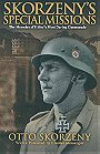 Skorzeny's Special Missions: The Memoirs of Hitler