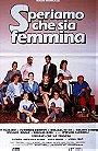 Speriamo che sia femmina                                  (1986)