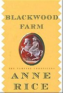 Blackwood Farm (The Vampire Chronicles, No. 8)