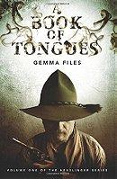A Book of Tongues - Gemma Files