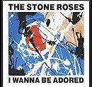 I Wanna Be Adored-The Stone Roses (1989)