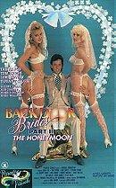 Back Door Brides Part II: 'The Honeymoon'