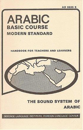 The Sound System of Modern Standard Arabic: A Handbook for Teachers & Learners