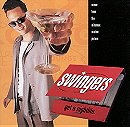 Swingers: Music From The Miramax Motion Picture