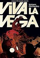 Kaizers Orchestra: Viva la Vega